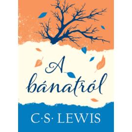 Bánatról, A - Lewis, C. S.