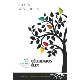 Céltudatos élet - Rick Warren
