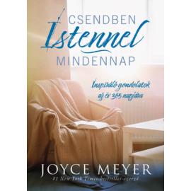 Csendben Istennel mindennap - Joyce Meyer