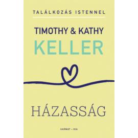 Házasság (Találkozás Istennel sorozat) - Timothy & Kathy Keller