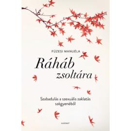 Ráháb zsoltára - Füzesi Manuéla