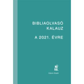 Bibliaolvasó Kalauz a 2021. évre