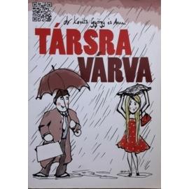 Társra várva - dr. Kováts György és Anna