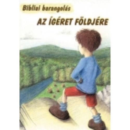 Bibliai barangolás az Ígéret földjére - Miskolczy József