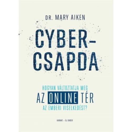 Cybercsapda - Mary Aiken
