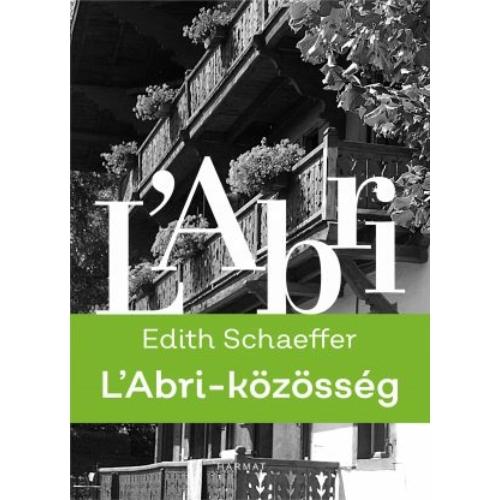 L'Abri-közösség - Edith Schaeffer