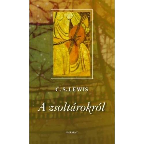 C.S.Lewis: A zsoltárokról