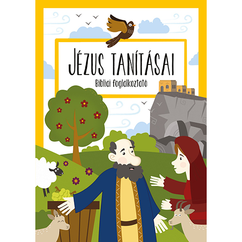 Jézus tanításai - Bibliai foglalkoztató