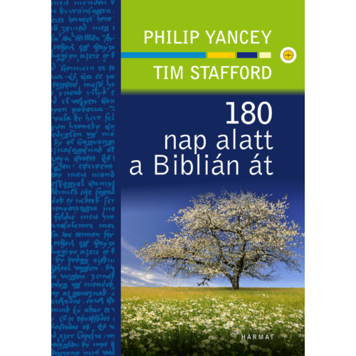 180 nap alatt a Biblián át - Philip Yancey és Tim Stafford