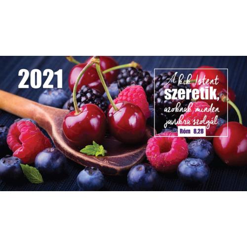 Zsebnaptár 2021 (7/3) – gyümölcs (Akik Istent szeretik..)