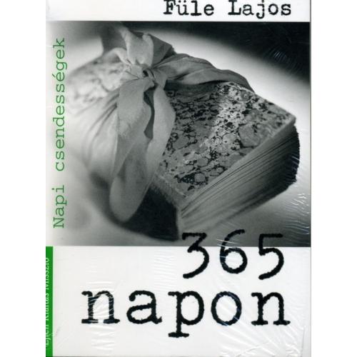 365 napon - Füle Lajos