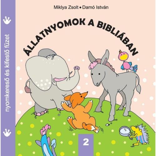 Állatnyomok a Bibliában 2. - Miklya Zsolt, Damó István