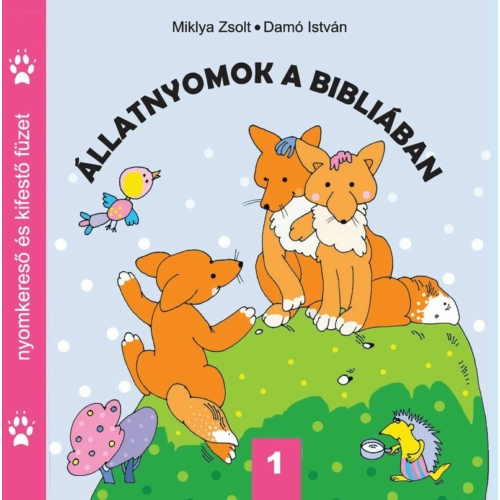 Állatnyomok a Bibliában 1. - Miklya Zsolt, Damó István