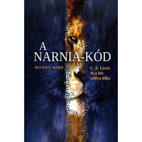 Narnia-kód, A - Michael Ward