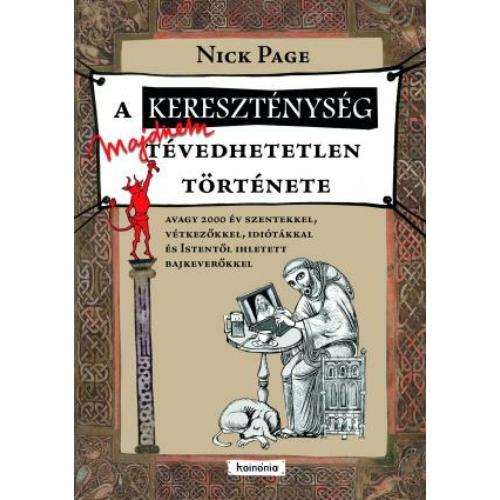 A kereszténység majdnem tévedhetetlen története - Nick Page