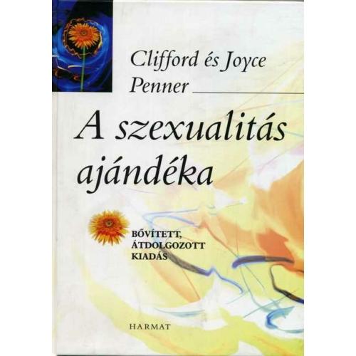 Szexualitás ajándéka, A - Penner, Cliff
