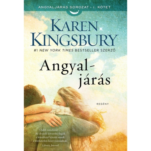 Angyaljárás - Karen Kingsbury