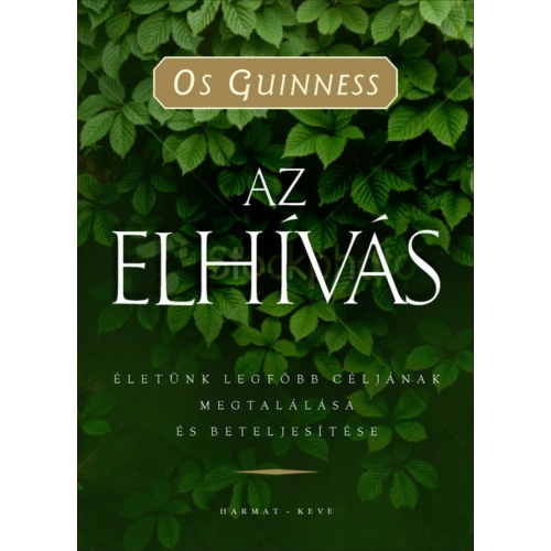 Elhívás, Az - Oss Guinness