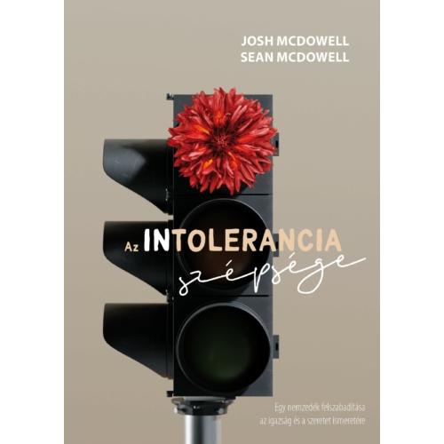 Az intolerancia szépsége - Josh McDowell