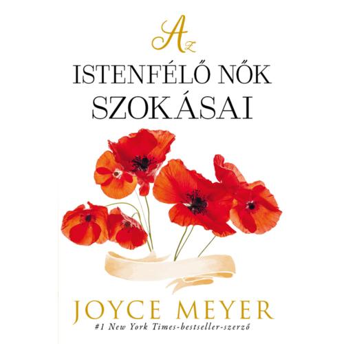 Az istenfélő nők szokásai - Joyce Meyer