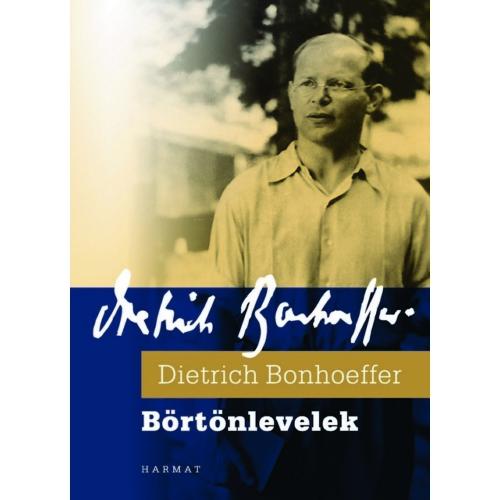 Börtönlevelek - Bonhoeffer, Dietrich