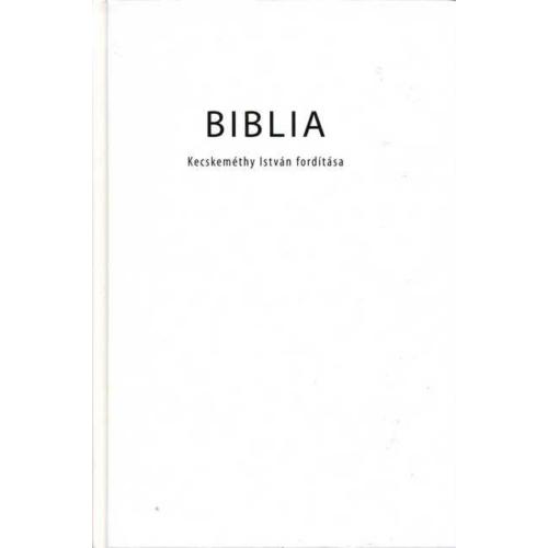 Biblia (Kecskeméthy István ford.)