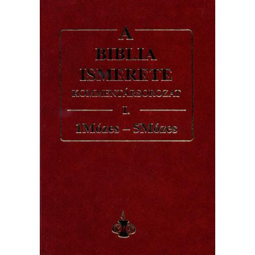 Biblia ismerete I., A - John F. Walvoord, Roy B. Zuck