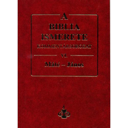 Biblia ismerete VI., A - John F. Walvoord, Roy B. Zuck