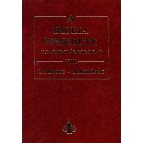 Biblia ismerete VIII., A - John F. Walvoord, Roy B. Zuck
