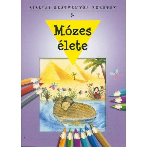 Bibliai Rejtvényes Füzetek - Mózes élete
