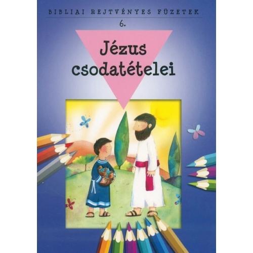 Bibliai Rejtvényes Füzetek - Jézus csodatételei