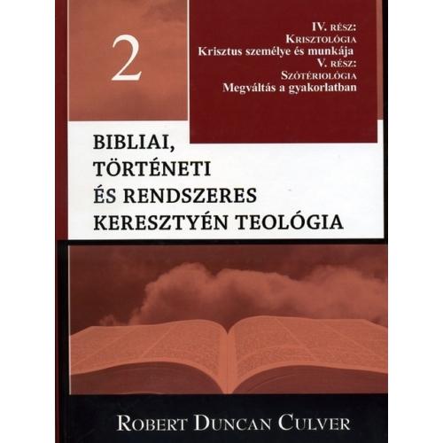 Bibliai, történeti és rendszeres teológia 2. kötet - Robert Duncan Culver