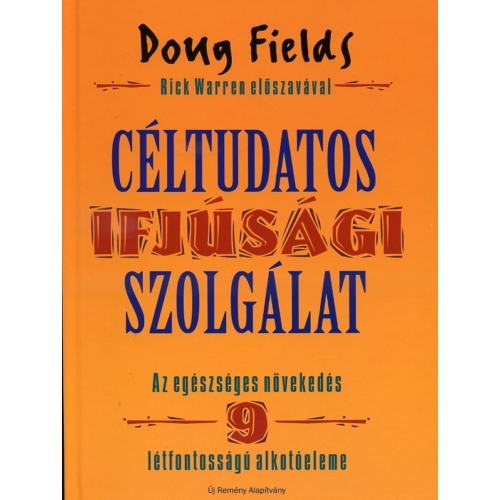 Céltudatos ifjúsági szolgálat - Doug Fields