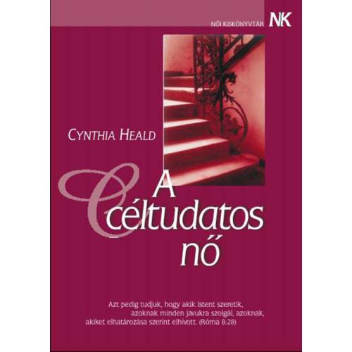 Céltudatos nő, A - Cynthia Heald