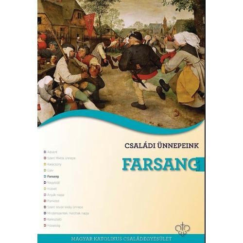 Családi ünnepeink - Farsang