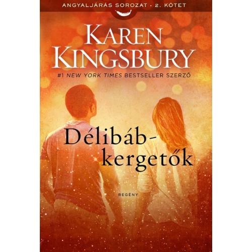 Délibáb-kergetők - Karen Kingsbury