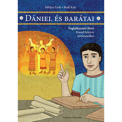 Dániel és barátai - Miklya Zsolt, Bódi Kati