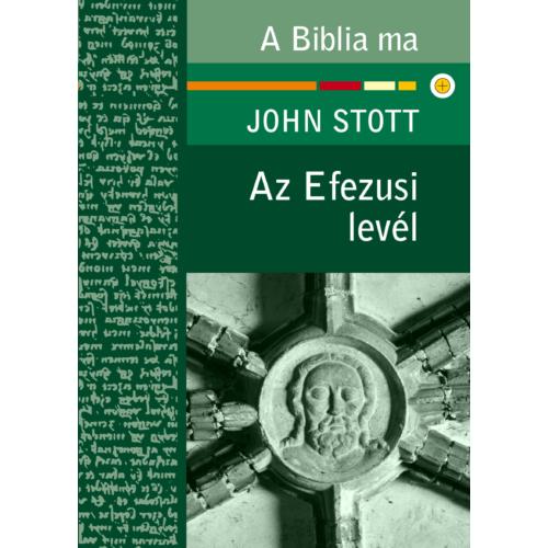 Efezusi levél, Az - Stott, John