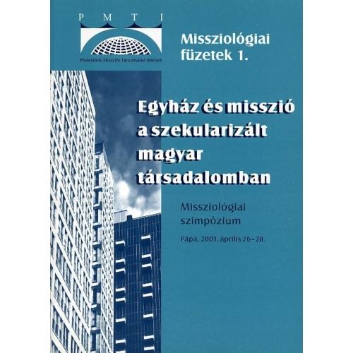 Egyház és misszió a szekularizált magyar társadalomban