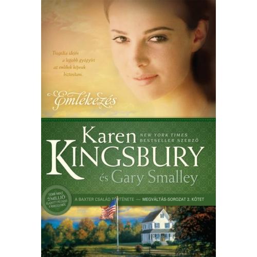 Emlékezés - Karen Kingsbury és Gary Smalley
