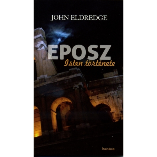Eposz - John Eldredge