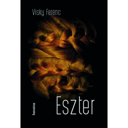 Eszter - Visky Ferenc