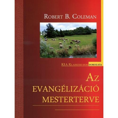 Evangélizáció mesterterve, Az - Robert C. Coleman