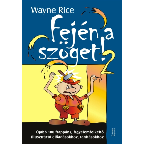 Fején a szöget! 2. - Wayne Rice