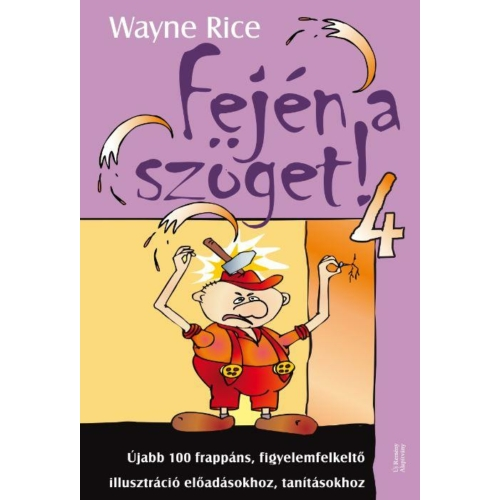 Fején a szöget! 4. - Wayne Rice
