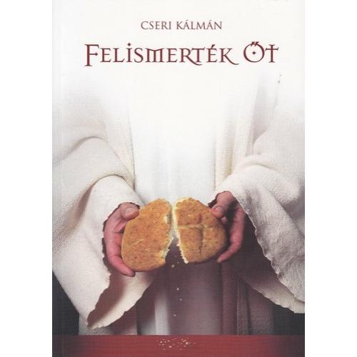 Felismerték őt - Cseri Kálmán