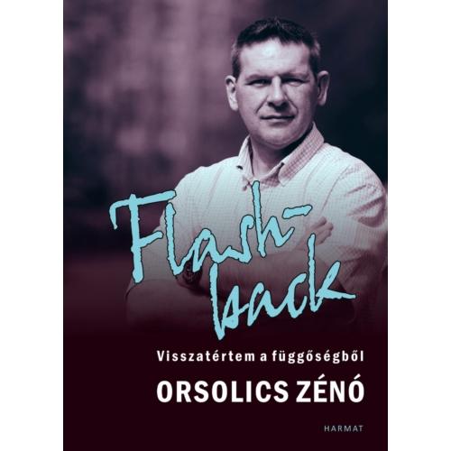 Flashback - Orsolics Zénó