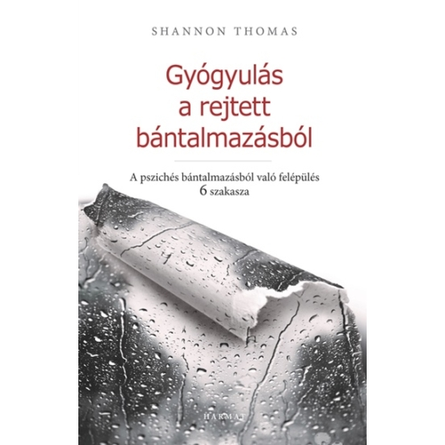 Gyógyulás a rejtett bántalmazásból - Thomas, Shannon