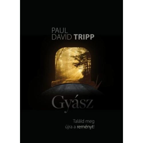 Gyász - Paul David Tripp