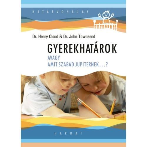 Gyerekhatárok - Cloud, Henry Dr.